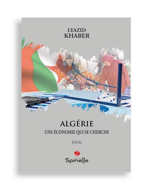 Algérie - Une économie qui se cherche