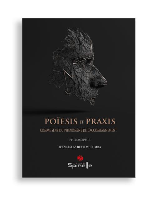 Poïesis et Praxis