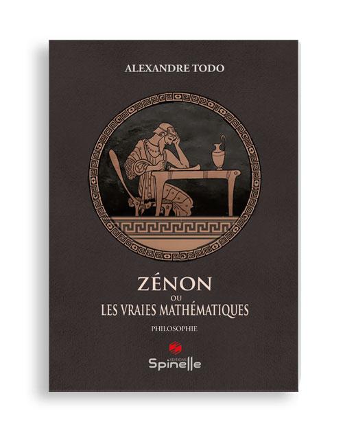 Zénon ou les vraies mathématiques