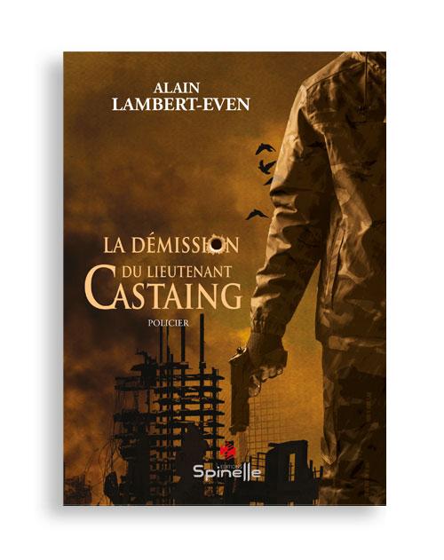 La démission du lieutenant Castaing