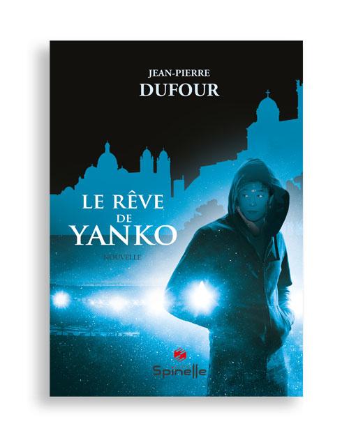 Le Rêve de Yanko