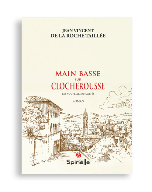 Main basse sur Clocherousse