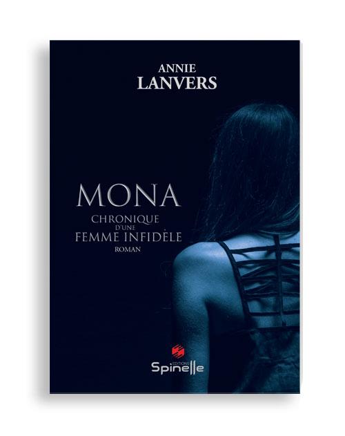 Mona - Chronique d'une femme infidèle