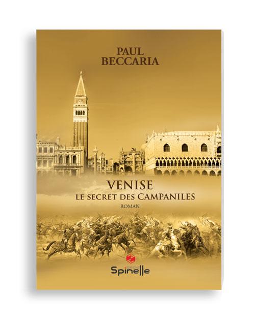 Venise - Le secret des Campaniles