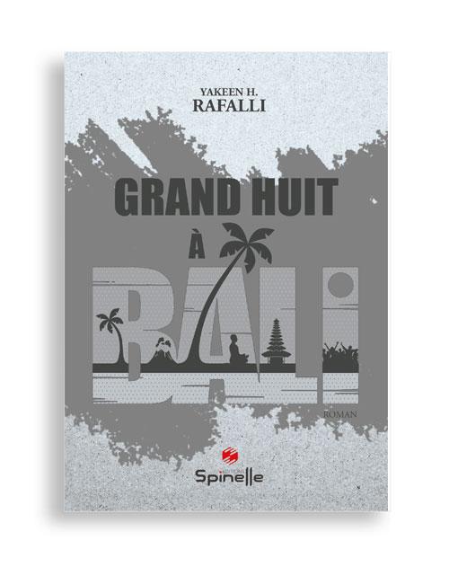 Grand huit à Bali