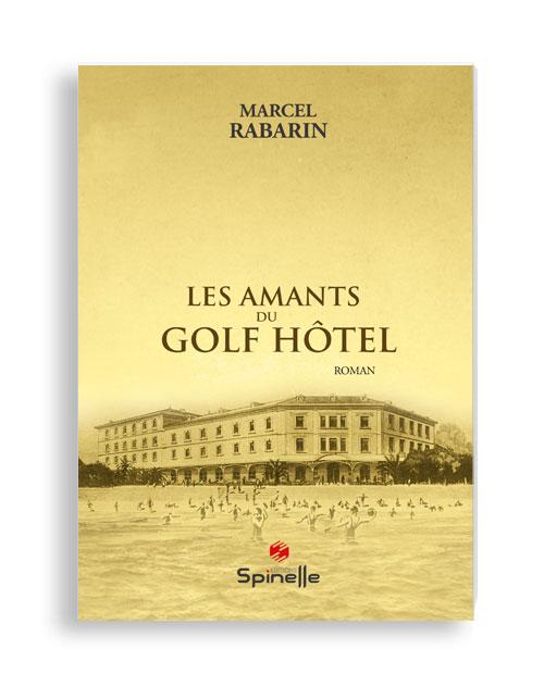 Les amants du Golf Hôtel