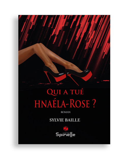 Qui a tué Hnaéla-Rose ?