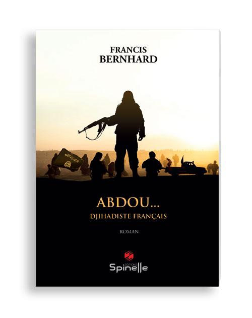Abdou... Djihadiste français