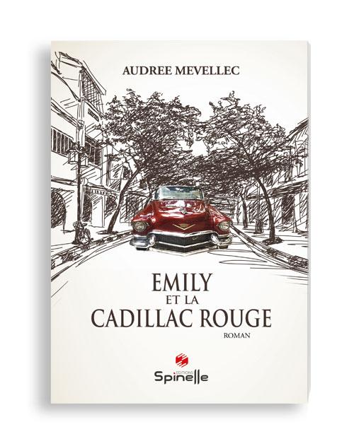 Emily et la Cadillac rouge