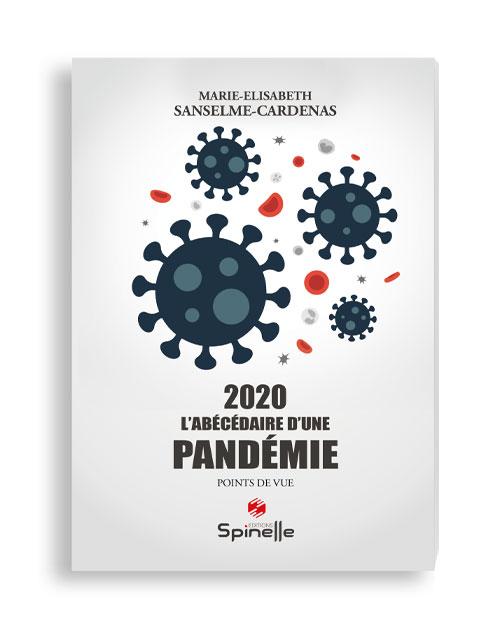 2020 L'abécédaire d'une pandémie