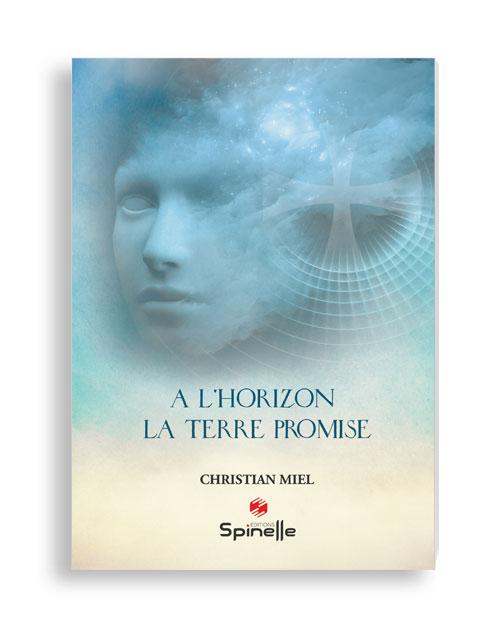 A l'horizon : la terre promise