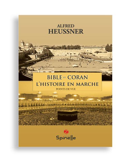 Bible et Coran : L'histoire en marche