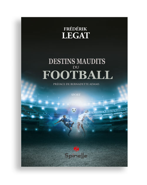 Destins maudits du football